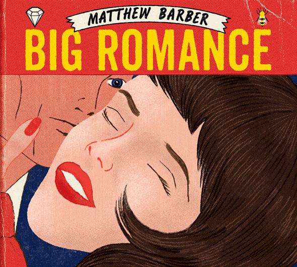 Matthew Barber Big Romance: le nouvel album disponible le 27 mai