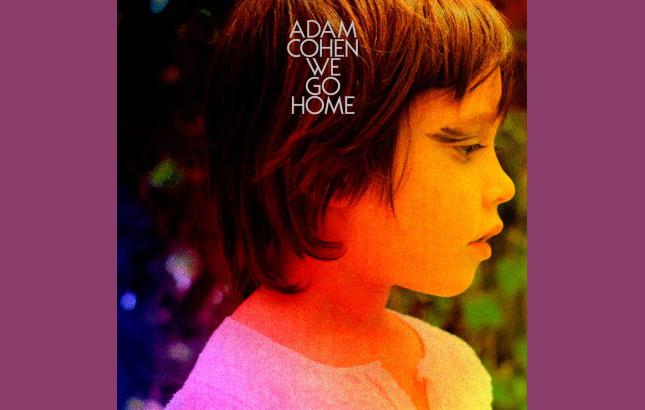 <!--:fr-->Adam Cohen – We Go Home<!--:-->