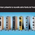 Kanta, le phénomène Hi-Fi de l'année signé Focal