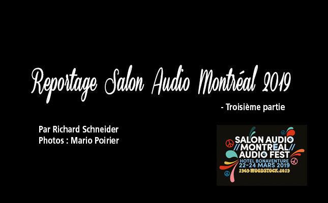 Troisième partie du reportage Salon Audio Montréal 2019